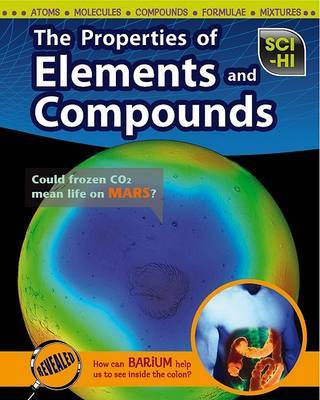 The Properties of Elements and Compounds (SciHi Physical Science)