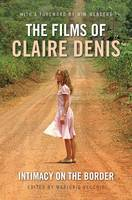 The Films of Claire Denis - Intimacy on the Border