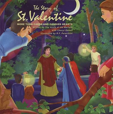 The Story of St. Valentine More Than Cards And Candied Hearts