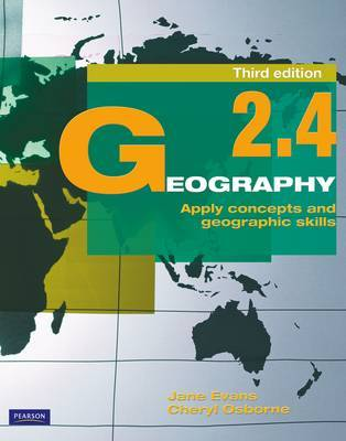 Geography 2.4: Apply Concepts and Geographic Skills 3rd edition