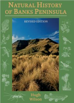 Natural History of Banks Peninsula Revised Edition 2013