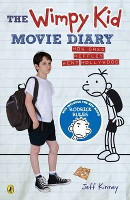 The Wimpy Kid Movie Diary: How Greg Heffley Went Hollywood (#2)