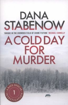 A Cold Day for Murder (#1 Kate Shugak)
