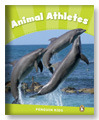 Animal Athletes (Penguin Kids Level 4)