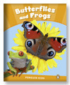 Butterflies and Frogs (Penguin Kids Level 3)