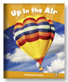 Up in the Air (Penguin Kids Level 3)