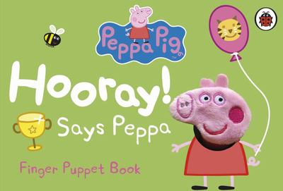 Hooray! Says Peppa - Peppa Pig