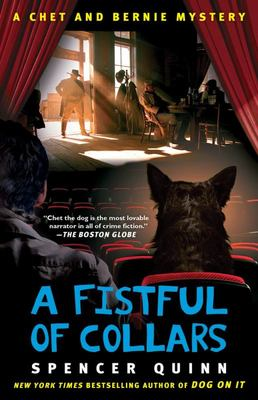 A Fistful of Collars : A Chet & Bernie Mystery