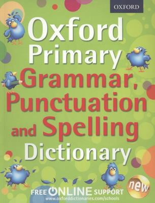 Primary Grammar, Punctuation, and Spelling Dictionary