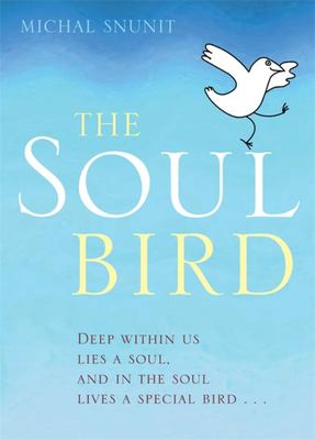 The Soul Bird (10th Anniversary Edition)