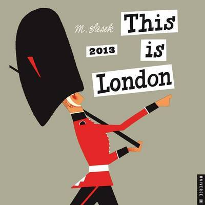 2013 This Is London Wall Calendar