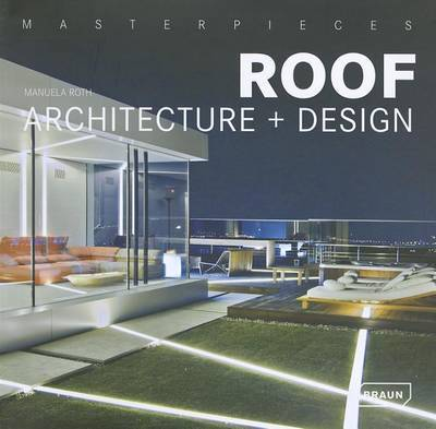MASTERPIECES ROOF ARCHITECTURE AND DESIG