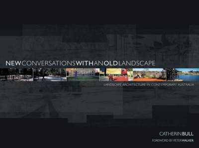 NEW CONVERSATIONS WITH AN OLD LANDSCAPE