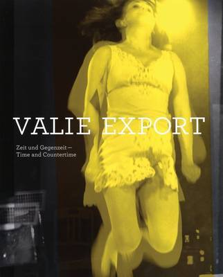 VALIE EXPORT TIME & COUNTERTIME