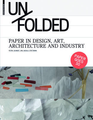 UNFOLDED PAPER IN DESIGN ART AND ARCHITE