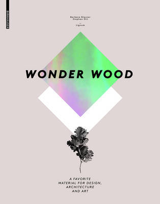WONDER WOOD A FAVORITE MATERIAL FOR DESI