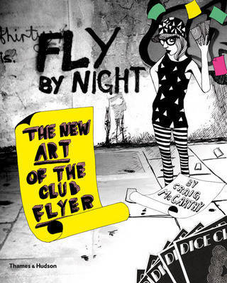 Fly by Night New Art of the Club Flyer