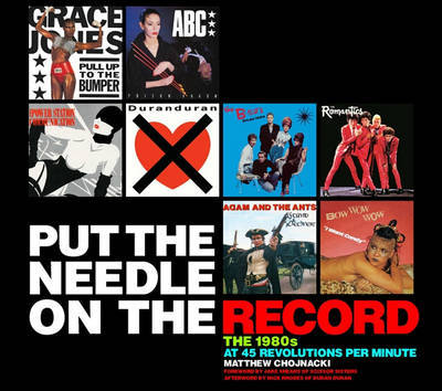 PUT THE NEEDLE ON THE RECORD THE 1980S A