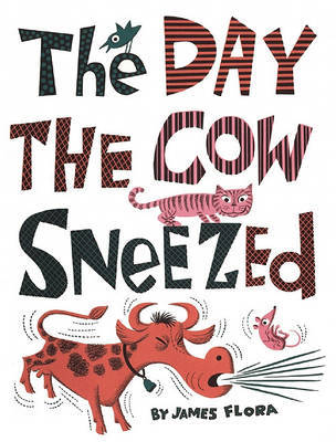 Day The Cow Sneezed