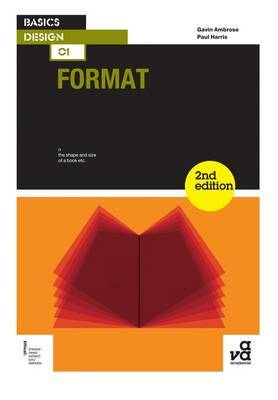 Basics Design 01 Format Second Edition