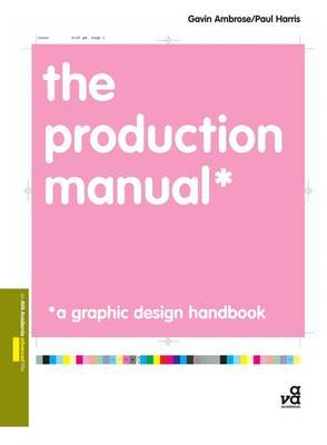 Production Manual A Graphic Design Handbook