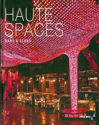 Haute Spaces Bars and Clubs