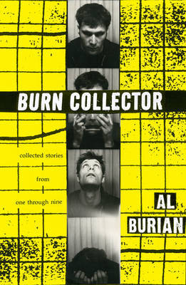 Burn Collector Collected Stories From One Through Nine