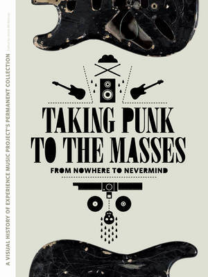 Taking Punk to the Masses From Nowhere To Nevermind