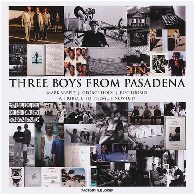 Three Boys from Pasadena A Tribute to He
