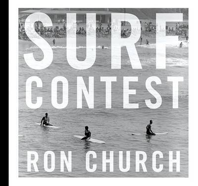 Surf Contest Photographs by Ron Church