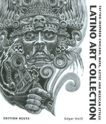Latino Art Collection Tattoo Inspired Chicano Maya Aztec and Mexican Style