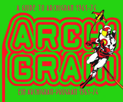 Guide to Archigram 1961-74