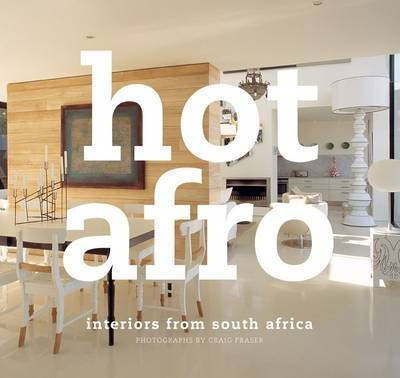 Hot Afro Interiors from Southern Africa