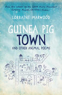 Guinea Pig Town and Other Animal Poems