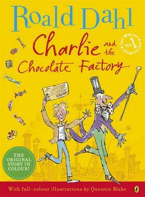 Charlie and the Chocolate Factory (Colour Illustrated H/B)