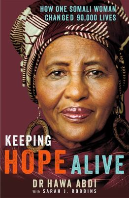 Keeping Hope Alive: How One Somalian Woman Changed 90,000 Lives