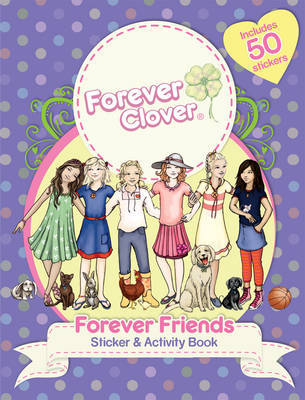 Forever Clover: Forever Friends Sticker and Activity Book
