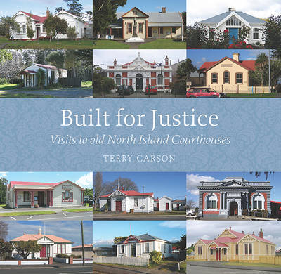 Built for Justice: Visits to Old North Island Courthouses