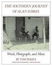 The Southern Journey of Alan Lomax: Words, Photographs, and Music