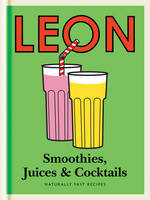 Leon: Smoothies, Juices & Cocktails