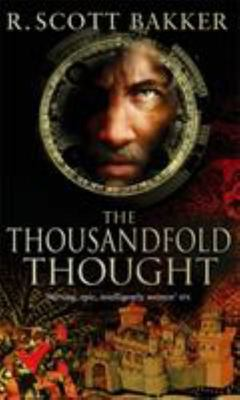 The Thousandfold Thought (Prince of Nothing #3)