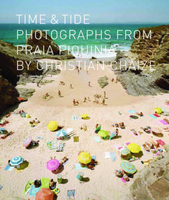 Time and Tide Photographs from Praia Piquinia