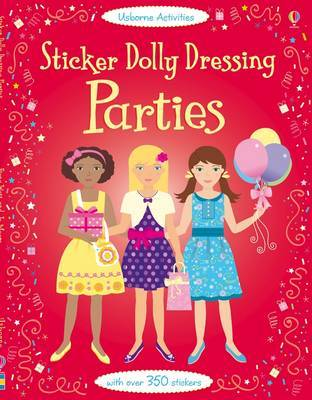 Parties (Usborne Sticker Dolly Dressing)