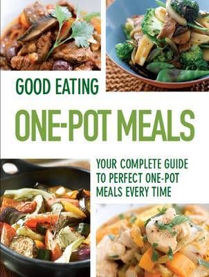 Good Eating - One Pot