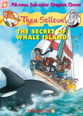 The Secret of Whale Island (Thea Stilton Graphic #1)