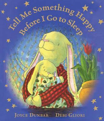 Tell Me Something Happy Before I Go to Sleep (Lap Board Book)