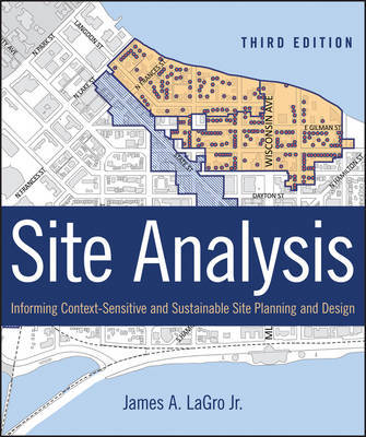 Site Analysis - Informing Context-Sensitive and Sustainable Site Planning and Design
