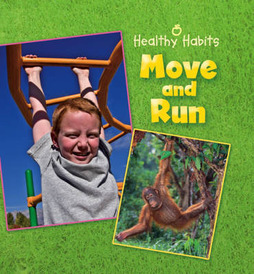 Move and Run (Healthy Habits)