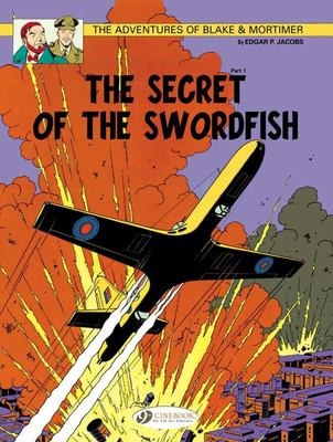 Secret of the Swordfish (Blake & Mortimer #15 part 1)