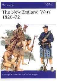 The New Zealand Wars: 1820-72
